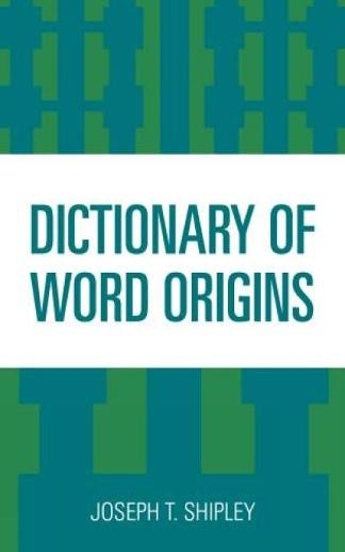 Dictionary of Word Origins (Paperback)
