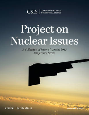 Project on Nuclear Issues: A Collection of Papers from the 2013 Conference Series (Paperback)