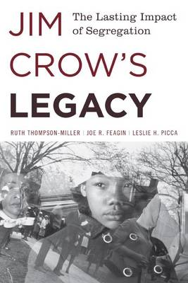 Jim Crow's Legacy: The Lasting Impact of Segregation - Perspectives on a Multiracial America (Paperback)