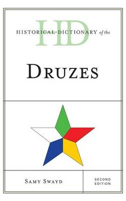 Historical Dictionary of the Druzes - Historical Dictionaries of Peoples and Cultures (Hardback)