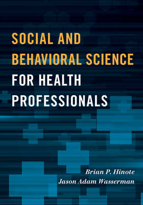 Social and Behavioral Science for Health Professionals (Paperback)