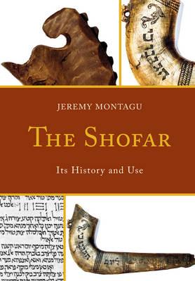 The Shofar: Its History and Use (Hardback)
