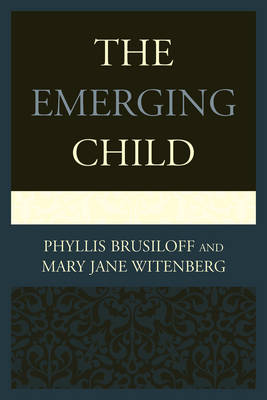 The Emerging Child (Paperback)