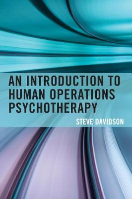 An Introduction to Human Operations Psychotherapy (Hardback)