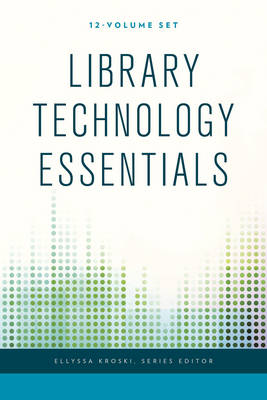 Library Technology Essentials - Library Technology Essentials