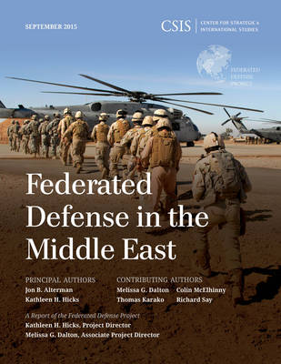 Federated Defense in the Middle East - CSIS Reports (Paperback)