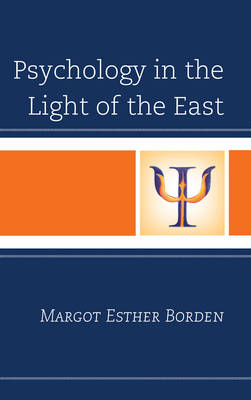 Psychology in the Light of the East (Hardback)