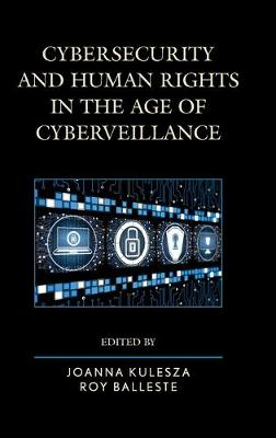 Cybersecurity and Human Rights in the Age of Cyberveillance (Hardback)