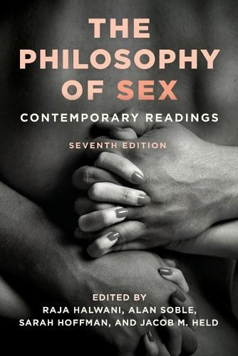 The Philosophy of Sex: Contemporary Readings (Paperback)