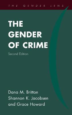 The Gender of Crime - Gender Lens (Hardback)