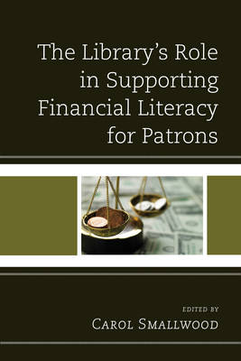 The Library's Role in Supporting Financial Literacy for Patrons (Paperback)