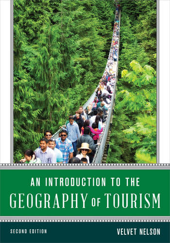 An Introduction to the Geography of Tourism (Paperback)