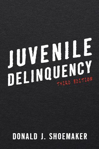 Juvenile Delinquency (Paperback)
