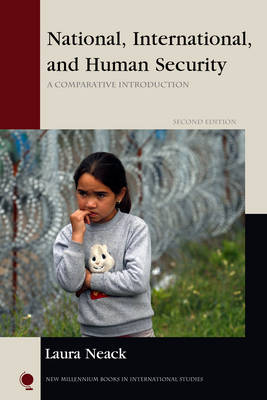 National, International, and Human Security: A Comparative Introduction - New Millennium Books in International Studies (Hardback)