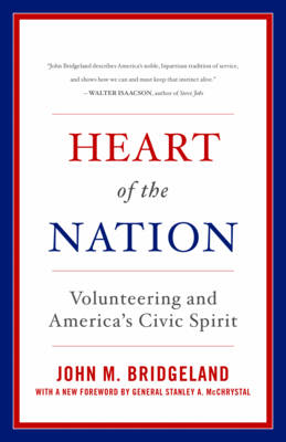 Heart of the Nation: Volunteering and America's Civic Spirit (Paperback)