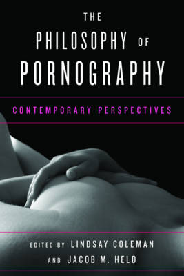 The Philosophy of Pornography: Contemporary Perspectives (Paperback)