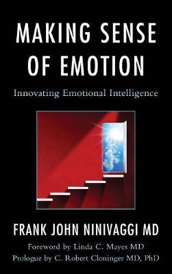 Making Sense of Emotion: Innovating Emotional Intelligence (Hardback)