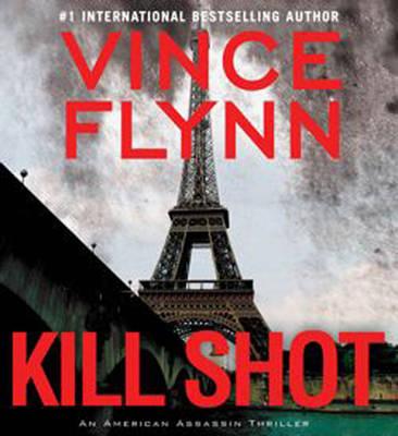 Kill Shot: An American Assassin Thriller (CD-Audio)