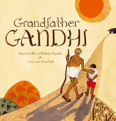 Grandfather Gandhi (Hardback)