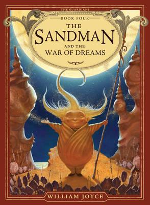 The Guardians #4: Sandman and the War of Dreams (Hardback)