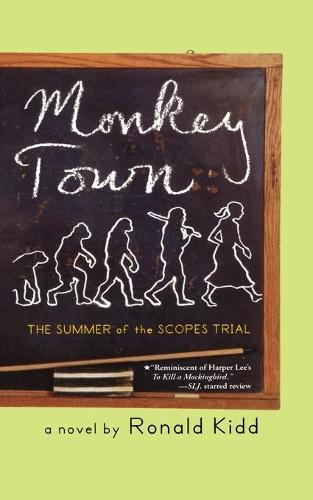 Monkey Town: The Summer of the Scopes Trial (Paperback)