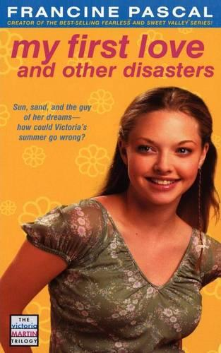 My First Love and Other Disasters (Paperback)