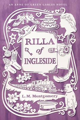 Rilla of Ingleside - An Anne of Green Gables Novel (Hardback)