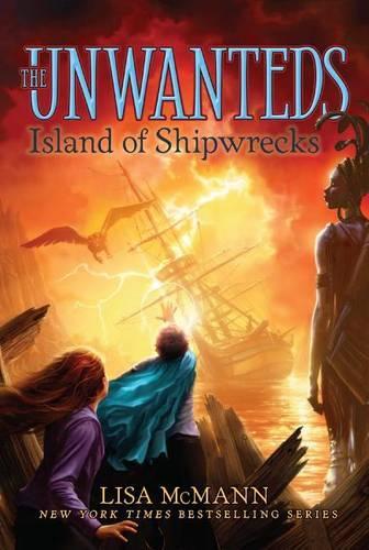 Island of Shipwrecks, Volume 5 - Unwanteds 5 (Paperback)