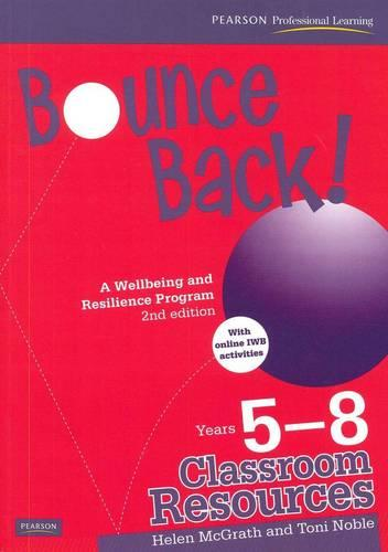 Bounce Back! Year 5-8 Classroom Resourc (Paperback)