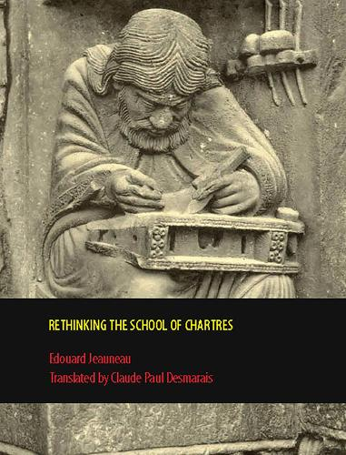 Rethinking the School of Chartres - Rethinking the Middle Ages (Hardback)