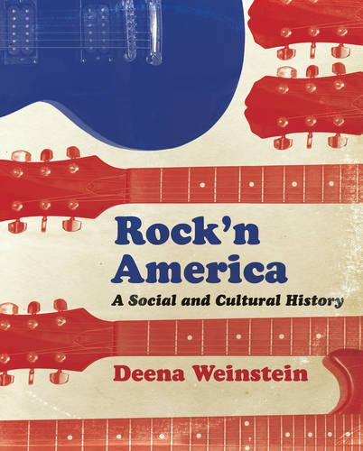 Rock'n America: A Social and Cultural History (Paperback)