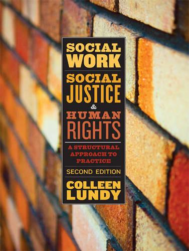 Social Work, Social Justice, and Human Rights: A Structural Approach to Practice (Paperback)