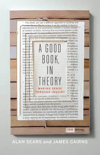 A Good Book, In Theory: Making Sense Through Inquiry, Third Edition (Paperback)