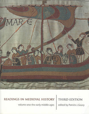 Readings in Medieval History: Early Middle Ages v. 1 (Paperback)