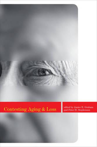 Contesting Aging and Loss (Paperback)