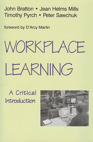Workplace Learning: A Critical Introduction (Paperback)