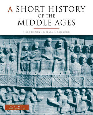 A Short History of the Middle Ages: From c.300 to c.1150 v. 1: From c.300 to C.1150 (Paperback)