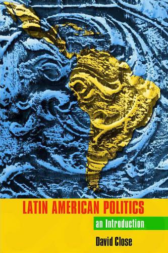Latin American Politics: An Introduction (Paperback)