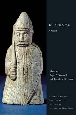 The Viking Age: A Reader - Readings in Medieval Civilizations & Cultures (Hardback)