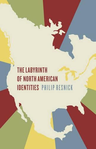 The Labyrinth of North American Identities (Paperback)