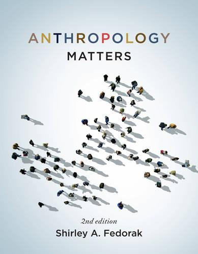 Anthropology Matters, Third Edition (Paperback)