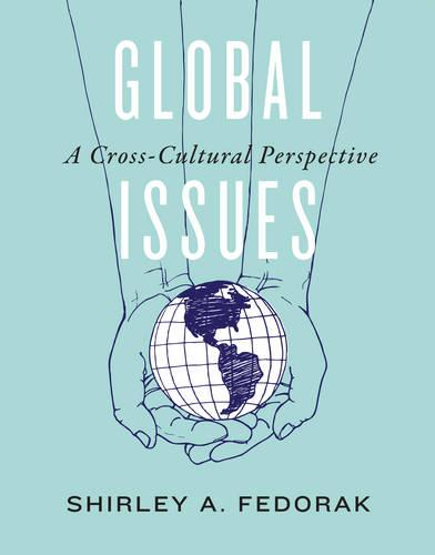 Global Issues: A Cross-Cultural Perspective (Paperback)