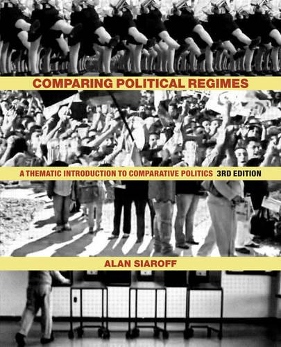 Comparing Political Regimes: A Thematic Introduction to Comparative Politics, Third Edition (Hardback)