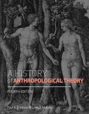 A History of Anthropological Theory, Fourth Edition (Hardback)
