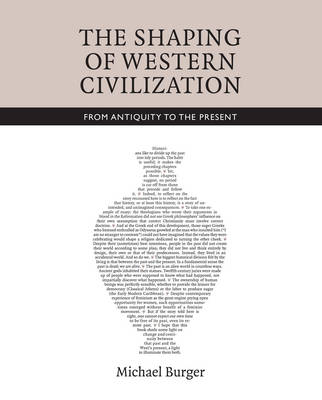 The Shaping of Western Civilization: From Antiquity to the Present (Hardback)
