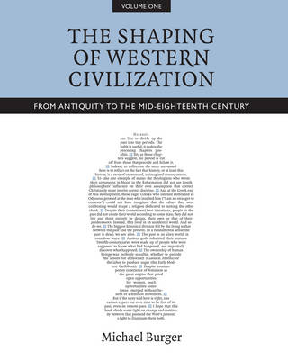 The Shaping of Western Civilization, Volume I: From Antiquity to the Mid-Eighteenth Century (Hardback)