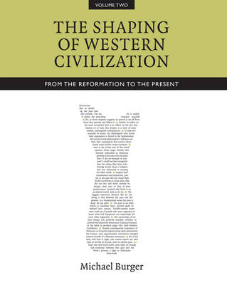 The Shaping of Western Civilization, Volume II: From the Reformation to the Present (Hardback)