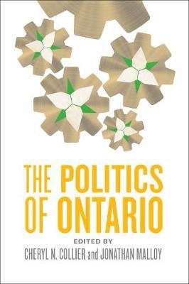The Politics of Ontario (Hardback)