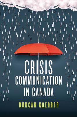 Crisis Communication in Canada (Hardback)