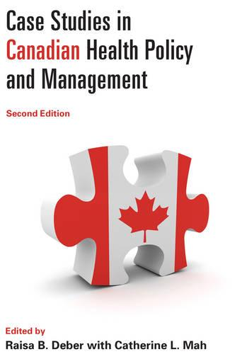 Case Studies in Canadian Health Policy and Management (Paperback)